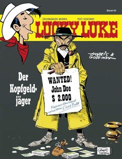 Der Kopfgeldjäger / Lucky Luke Bd.43