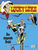 Der singende Draht / Lucky Luke Bd.18