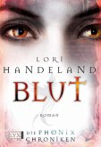 Blut / Die Phoenix-Chroniken Bd.3