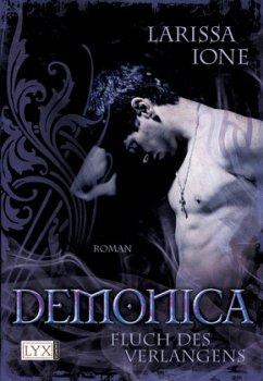 Fluch des Verlangens / Demonica Bd.3 - Ione, Larissa
