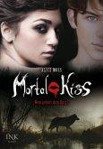 Wem gehört Dein Herz? / Mortal Kiss Bd.2