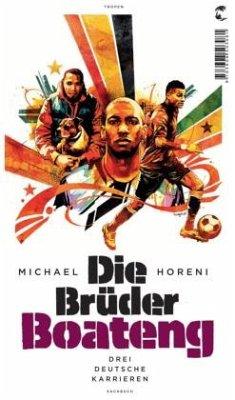 Die Brüder Boateng - Horeni, Michael