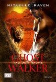 Tag der Rache / Ghostwalker Bd.6