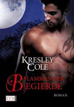 Flammen der Begierde / The Immortals After Dark Bd.8 - Cole, Kresley