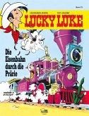 Die Eisenbahn durch die Prärie / Lucky Luke Bd.79