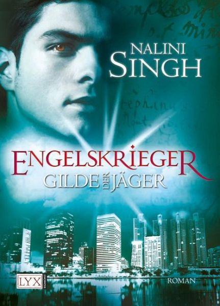 Engelskrieger / Gilde der Jäger Bd.4 - Singh, Nalini
