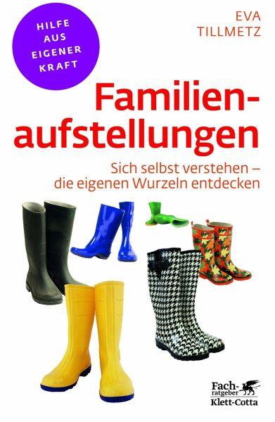 Familienaufstellungen - Tillmetz, Eva