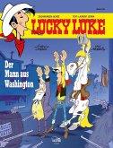 Der Mann aus Washington / Lucky Luke Bd.84