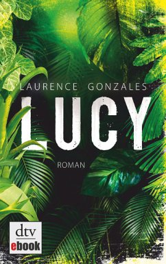 Lucy (eBook) - Laurence Gonzales