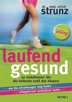 Laufend gesund - Strunz, Ulrich