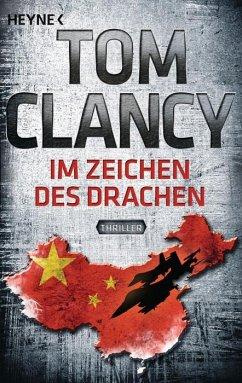 Im Zeichen des Drachen / Jack Ryan Bd.11 - Clancy, Tom