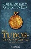 Die Tudor-Verschwörung / Tudor Bd.1