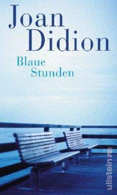 Blaue Stunden - Didion, Joan