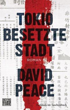 Tokio besetzte Stadt / Tokio Trilogie Bd.2 - Peace, David
