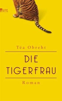 Die Tigerfrau - Obreht, Téa