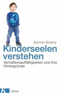 Kinderseelen verstehen - Krenz, Armin
