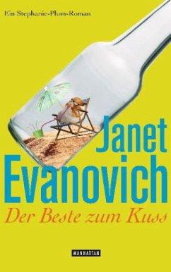 Der Beste zum Kuss / Stephanie Plum Bd.16 - Evanovich, Janet