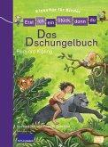 Das Dschungelbuch / Erst ich ein Stück, dann du. Klassiker für Kinder Bd.3