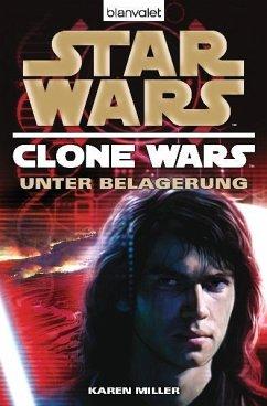 Star Wars: Unter Belagerung / Clone Wars Bd.5
