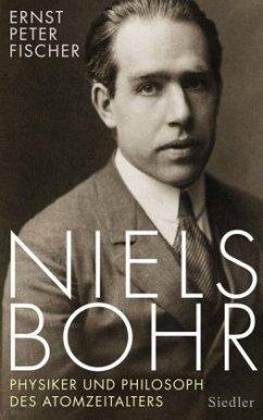 Niels Bohr - Fischer, Ernst P.