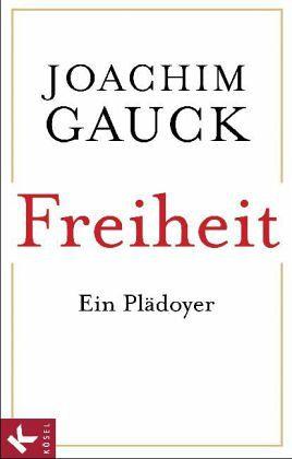 Freiheit - Gauck, Joachim