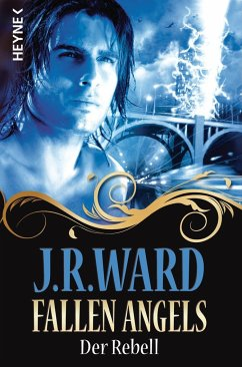 Der Rebell / Fallen Angels Bd.3 - Ward, J. R.