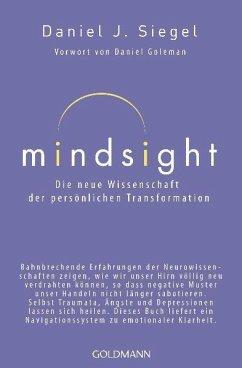 Mindsight - Die neue Wissenschaft der persönlic...