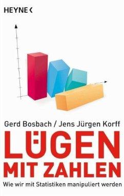 Lügen mit Zahlen - Bosbach, Gerd;Korff, Jens J.
