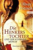 Die Henkerstochter und der schwarze Mönch / Henkerstochter Bd.2