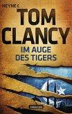 Im Auge des Tigers / Jack Ryan Bd.12