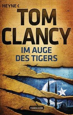 Im Auge des Tigers / Jack Ryan Bd.12 - Clancy, Tom