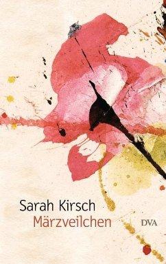 Märzveilchen - Kirsch, Sarah