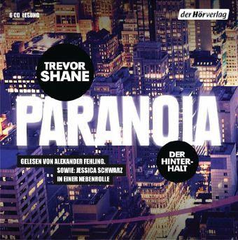 Der Hinterhalt / Paranoia Trilogie Bd.1 (6 Audio-CDs) - Shane, Trevor