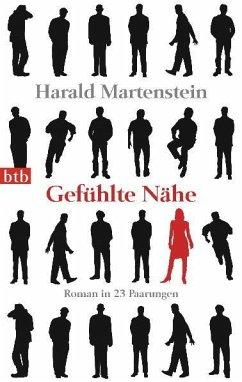 Gefühlte Nähe - Martenstein, Harald