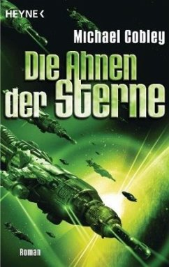 Die Ahnen der Sterne / Humanity`s Fire Bd.3