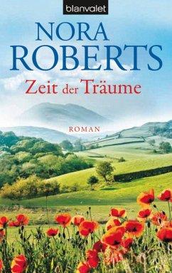Zeit der Träume / Zeit Trilogie Bd.1 - Roberts, Nora