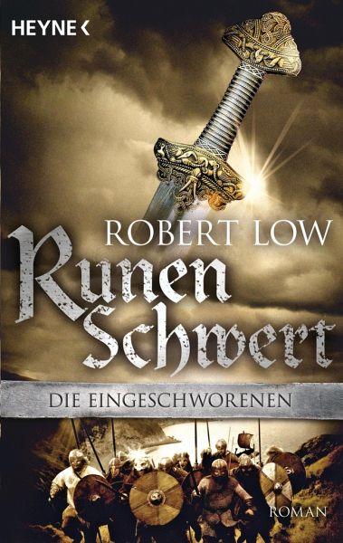 Runenschwert / Die Eingeschworenen Bd.2 - Low, Robert