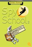 Diamantenfieber / Spy School Bd.2
