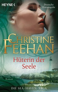 Hüterin der Seele / Sea Haven Bd.2 - Feehan, Christine