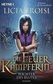 Tochter des Blutes / Die Feuerkämpferin Bd.2