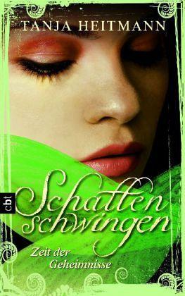 Zeit der Geheimnisse / Schattenschwingen Trilogie Bd.3 - Heitmann, Tanja