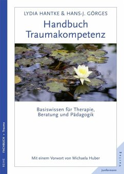 Handbuch Traumakompetenz - Hantke, Lydia;Görges, Hans-Joachim