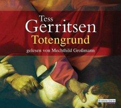 Totengrund / Jane Rizzoli Bd.8 (6 Audio-CDs) - Gerritsen, Tess