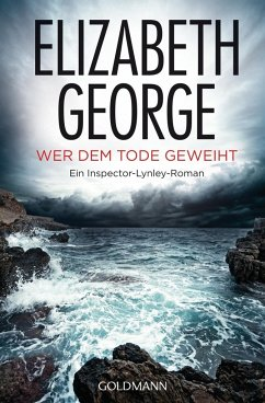 Wer dem Tode geweiht / Inspector Lynley Bd.16 - George, Elizabeth