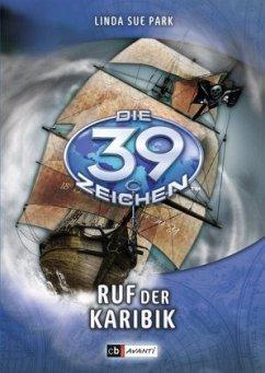 Ruf der Karibik / Die 39 Zeichen Bd.9