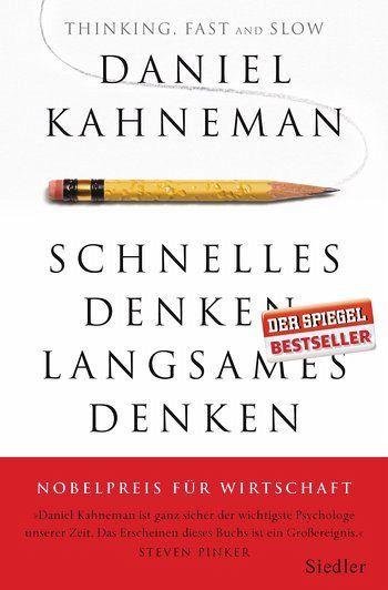 Schnelles Denken, langsames Denken - Kahneman, Daniel