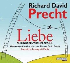 Liebe. Ein unordentliches Gefühl, 4 Audio-CDs - Precht, Richard David