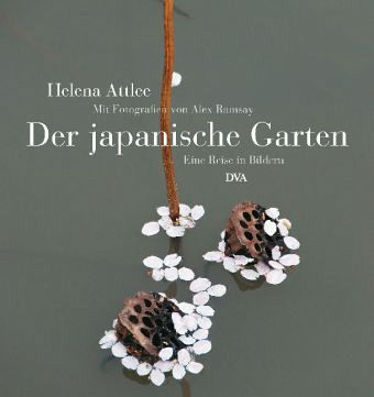 der japanische garten von helena attlee buch. Black Bedroom Furniture Sets. Home Design Ideas