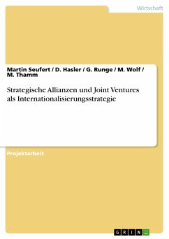 Strategische Allianzen und Joint Ventures als Internationalisierungsstrategie