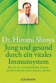 Jung und gesund durch ein vitales Immunsystem